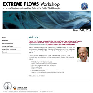 Extreme Flows Workshop in Honor of the Contributions of Lex Smits in the Field of Fluid Dynamics