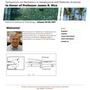 Symposium on Mechanics in Geophysical and Materials Sciences in Honor of Professor James R. Rice